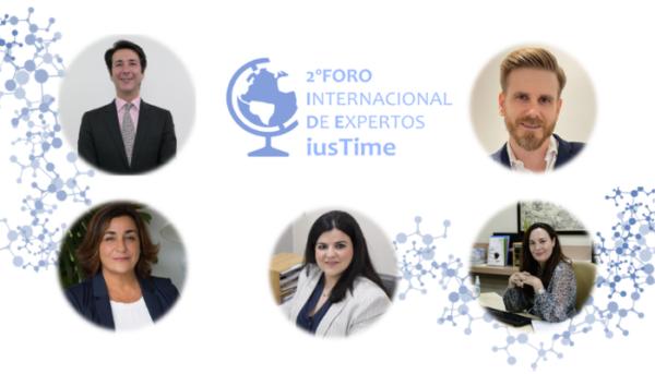 Os presentamos a los panelistas del 2º Foro Internacional iusTime.